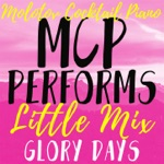MCP Performs Little Mix: Glory Days