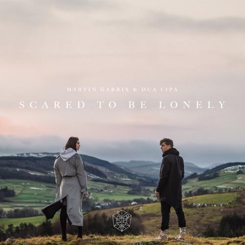 Martin Garrix & Dua Lipa - Scared to Be Lonely - Single