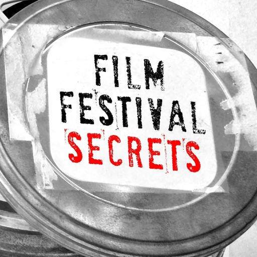 Cover image of Film Festival Secrets Podcast