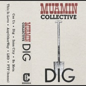 Muamin Collective - Dig (feat. Jungle Jim)
