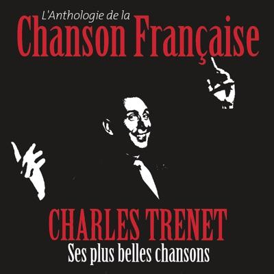 Anthologie de la chanson française - Charles Trénet