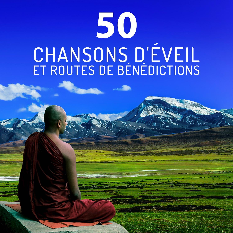 50 Chansons d'éveil et routes de bénédictions - Méditation musique, douce ambiance de la nature, détente et bien-être, guérison spirituelle et l'esprit libre