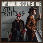 My Darling Clementine - Friday Night Tulip Hotel