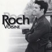 Roch Voisine (Deluxe) - Roch Voisine - Roch Voisine