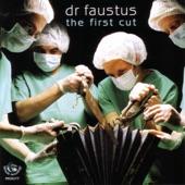 Dr Faustus - The Cambric Shirt
