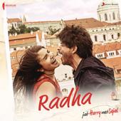 Radha From Jab Harry Met Sejal   Pritam, Shahid Mallya & Sunidhi Chauhan - Pritam, Shahid Mallya & Sunidhi Chauhan