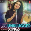 2016 Top 10 Unplugged Songs