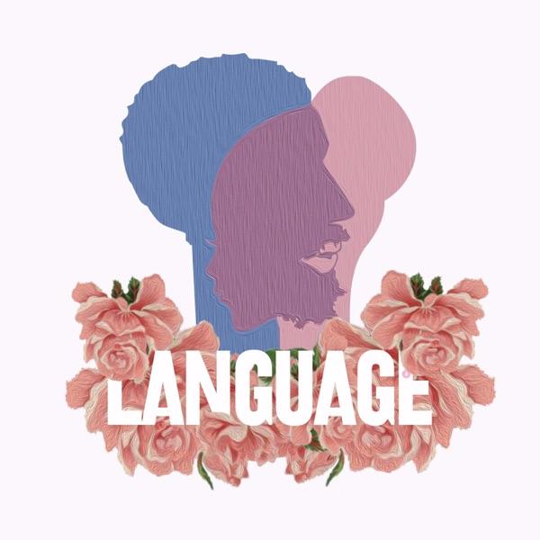 Language (feat. Brent Faiyaz) - Single