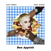 Bon Appétit (feat. Migos) - Katy Perry