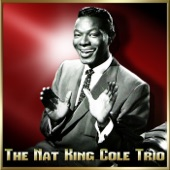 "The Nat ""King"" Cole Trio - Are You For It"