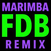 F.D.B. (Hip Hop Trap Marimba Remix) - Marimba Remix