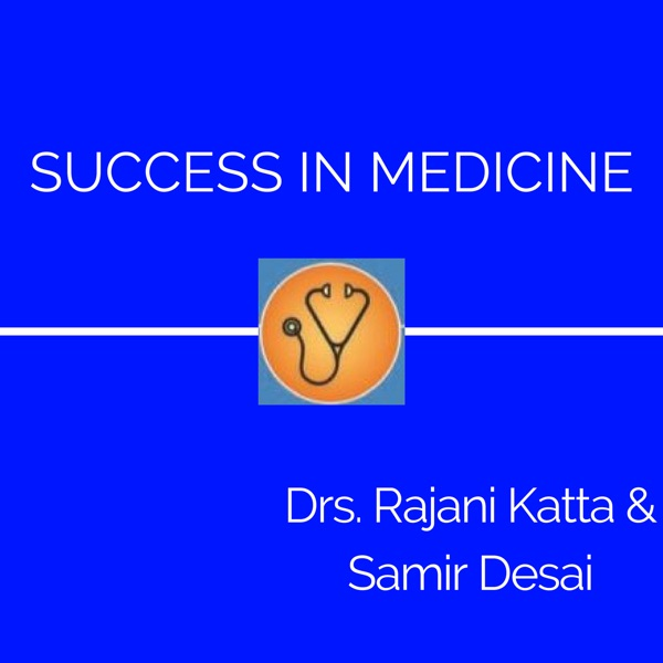 Success in Medicine - Podcast – Podtail