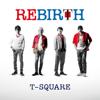 T-SQUARE - Rebirth artwork
