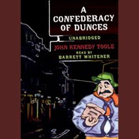 A Confederacy of Dunces (Unabridged) audiobook