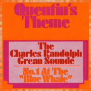 Quentin's Theme - Charles Randolph Grean Sounde - Charles Randolph Grean Sounde