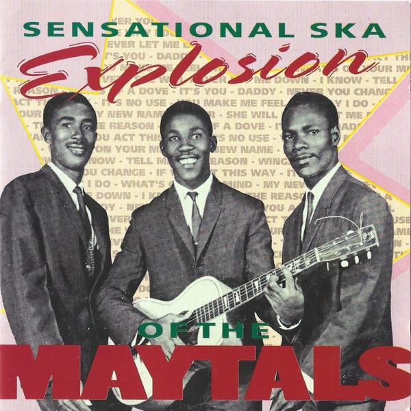 The Maytals - Sensational Ska Explosion (Bonus Tracks Version)