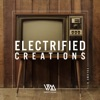 Electrified Creations, Vol. 4