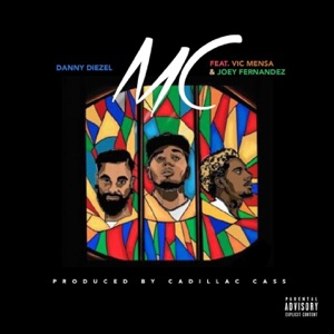 MC (feat. Vic Mensa & Joey Fernandez) - Single Mp3 Download