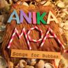 Songs for Bubbas - Anika Moa