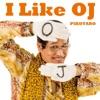 I Like OJ - Single ジャケット写真