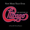 Now More Than Ever: The History of Chicago (Remastered) ジャケット写真