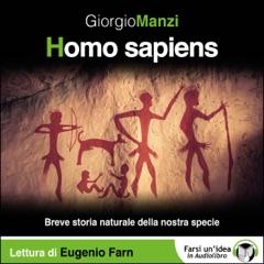 Homo sapiens - Breve storia naturale della nostra specie