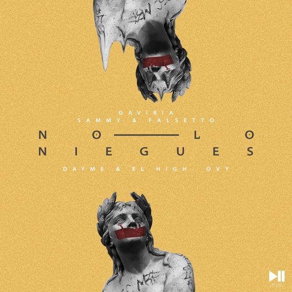 No Lo Niegues (feat. Sammy & Falsetto) - Single