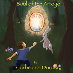 Soul of the Arroyo