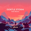 Gentle Storm (Poté Remix) - Single, Elbow