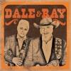 Dale Watson & Ray Benson - Dale  Ray Album