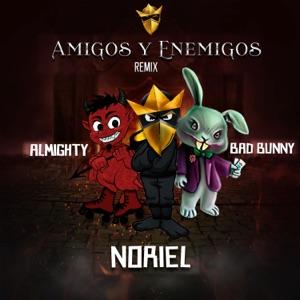 Amigos y Enemigos (Remix) [feat. Bad Bunny & Almighty] - Single Mp3 Download