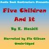 Five Children and It (Unabridged)