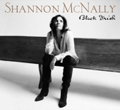 Shannon McNally - You Made Me Feel for You