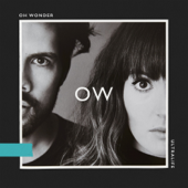 Bigger Than Love-Oh Wonder