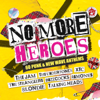 Various Artists - No More Heroes: 60 Punk and New Wave Anthems artwork