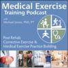Medical Exercise Training Podcast