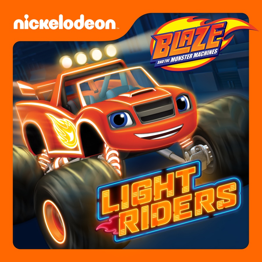 Blaze And The Monster Machines Light Riders Wiki