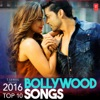 2016 Top 10 Bollywood Songs