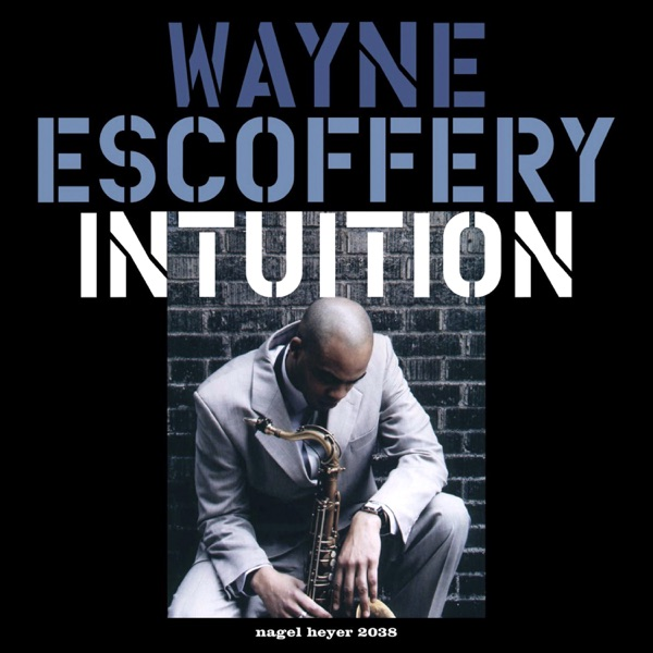 Intuition (feat. Jeremy Pelt, Rick Germanson, Gerald Cannon & Ralph Peterson) [Extended Version]