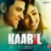 Kaabil (Original Motion Picture Soundtrack) - EP - Rajesh Roshan