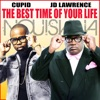 The Best Time of Your Life feat Cupid Nuisiana Single
