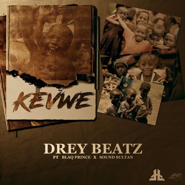 Kevwe (feat. Sound Sultan & Blaq Prince) - Single