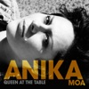 Queen At the Table, Anika Moa