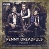 The Penny Dreadfuls: Volume 1: Guy Fawkes; Revolution; Hereward the Wake - David Reed, Humphrey Ker & Thom Tuck