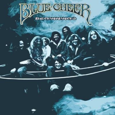 Beginnings - Blue Cheer