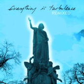 Everything Is Turbulence (Remixed)