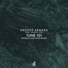 Tune 101 (feat. Slarta Jon) - Single, Groove Armada