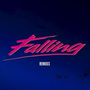 Falling (Remixes) - Single Mp3 Download