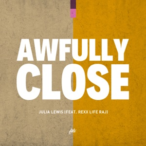 Awfully Close (feat. Rexx Life Raj) - Single Mp3 Download