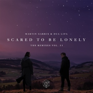 Scared to Be Lonely (Remixes, Vol. 2) - EP Mp3 Download